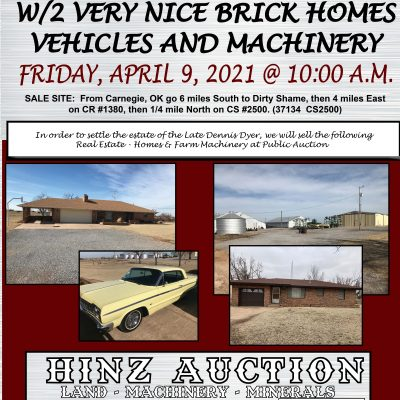 160 ACRES – 2 HOMES – VEHICLES – MACHINERY – SOUTH OF CARNEGIE, OK – FRIDAY, APRIL 9TH